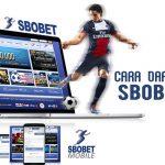 5 Langkah Daftar Sbobet Mobile Indonesia